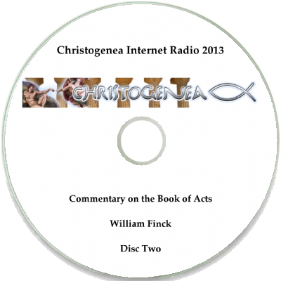 Acts of the apostles audio commentary with text christogenea william fincks christogenea internet radio commentary on the book of acts broadcast over 35 programs in 2013 and early 2014 is now available as a two disc sciox Image collections